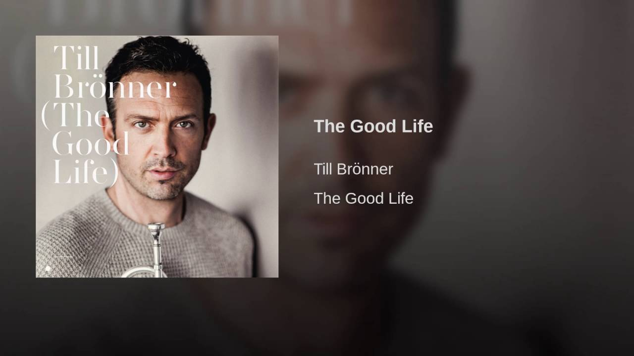 "N-vivo propone. Till Brönner ""The Good Life"""
