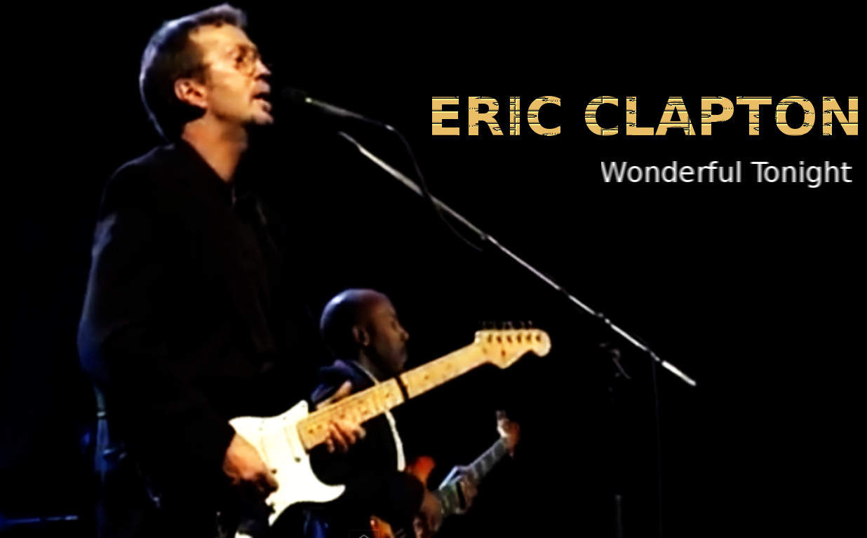 "N-vivo propone. Eric Clapton ""Wonderful tonight"""